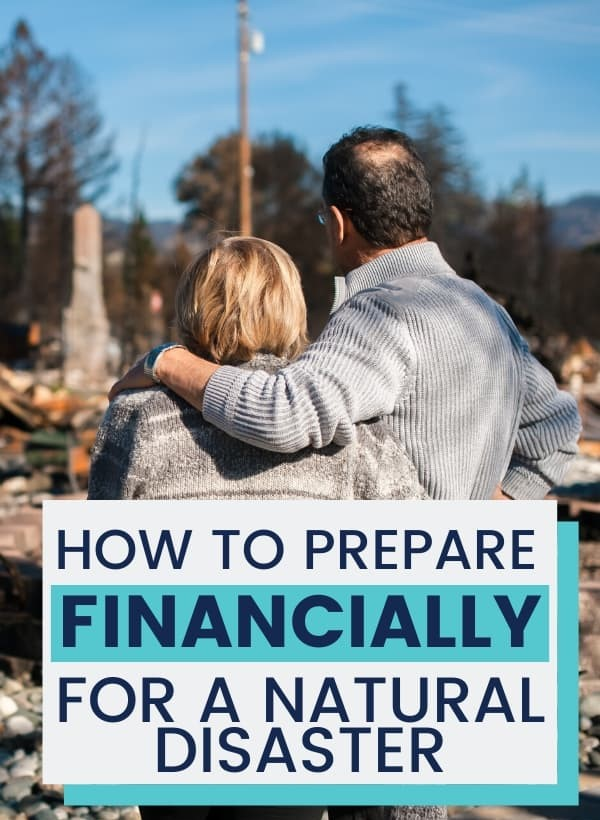 How to prepare financially for a natural disaster