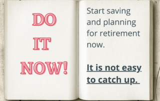 Start Saving for retirement now - it's hard to catch up
